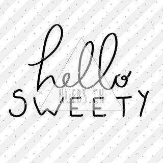 Plottermotiv hello sweety